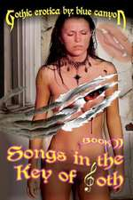 Songs in the Key of Goth Book II