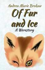 Of Fur and Ice:  A Werestory