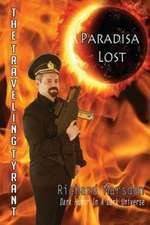 The Traveling Tyrant: Paradisa Lost