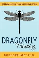 Dragonfly Thinking