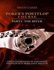 Poker's Postflop Course Part 1