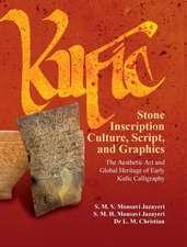 Kufic Stone Inscription Culture, Script, and Graphics