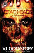 Dead Heads (the Cartel Publications Present)
