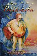 A Peek at Bathsheba:  The Complete Series (the Cartel Publications Presents)