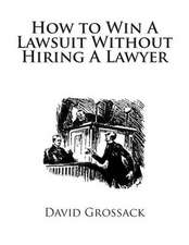 How to Win a Lawsuit Without Hiring a Lawyer
