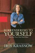 Surrendering to Yourself