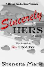 Sincerely Hers:  A Divine Production