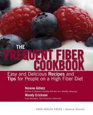 The Frequent Fiber Cookbook