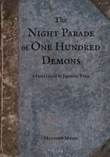 The Night Parade of One Hundred Demons