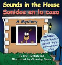 Sounds in the House - Sonidos en la casa