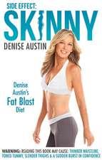 Side Effect:  Denise Austin's Fat-Blast Diet