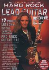 Guitar World -- Hard Rock Lead Guitar Master Class!: 12 Video Lessons from One of Today's Most Talented and Creative Pro Rock Guitarists, DVD