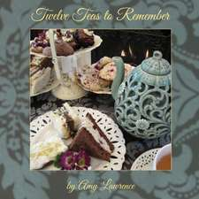 Twelve Teas to Remember