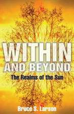 Within and Beyond