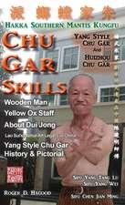 Chu Gar Skills