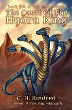 The Court of the Hydra King