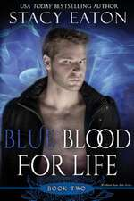 Blue Blood for Life