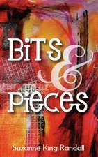 Bits & Pieces:  A Love Story