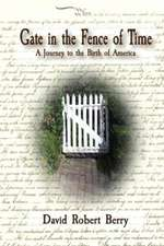 Gate in the Fence of Time