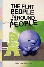 The Flat People and the Round People
