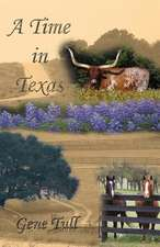 A Time in Texas