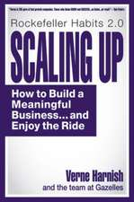 Scaling Up: How to Build a Meaningful Business... & Enjoy the Ride