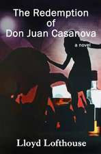 The Redemption of Don Juan Casanova:  Using and Abusing the Corporate System for Personal Gain