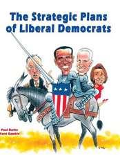 The Strategic Plans of Liberal Democrats