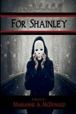 For Shainley