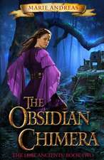 The Obsidian Chimera