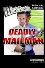 The Case of the Deadly Mailman