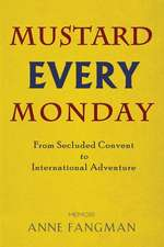 Mustard Every Monday