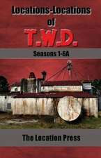 Locations-Locations of T.W.D. Seasons 1-6a