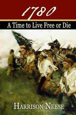 1780, a Time to Live Free or Die