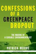 Confessions of a Greenpeace Dropout