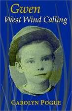 West Wind Calling:  Milo's Adventure