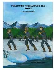 Folklores from Around the World Volume 2