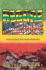 Reggae Roadblocks
