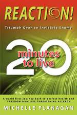 Reaction! 20 Minutes to Live