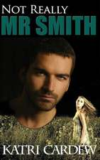 Not Really MR Smith