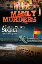 Lifesaver's Secret: Manly Murders