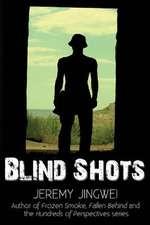Blind Shots