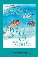 Gertie's Big Mouth