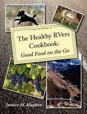 The Healthy Rvers Cookbook