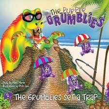 The Grumblies Set a Trap