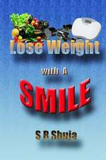 Lose Weight with a Smile