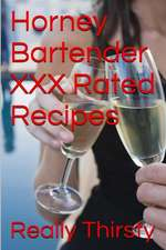 Horney Bartender XXX Rated Recipes