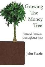 Growing the Money Tree