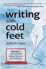 Writing with Cold Feet