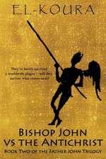 Bishop John Vs the Anitchrist